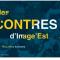 Image'Est à Metz : le programme
