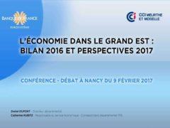 Bilan 2016 et perspectives 2017 pour l'économie du Grand Est