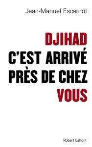 Enquête au cour du Djihad français