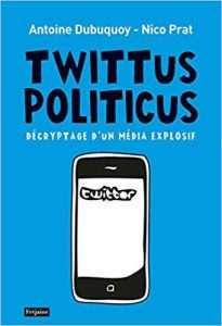 Un média explosif (ouvrage d'Antoine Dubuquoy et Nico Prat)