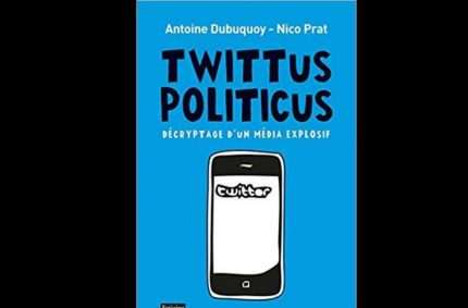 Twitter : nouvel eldorado du marketing politique ?