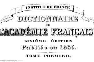 Dictionnaire de l'Académie française (wikipedia)