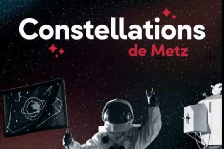 Constellations de Metz #3 : programme du 14 au 18 août