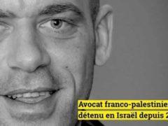 Salah Hamouri, avocat franco-palestinien détenu arbitrairement en Israël