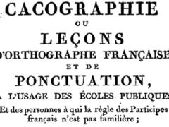 La cacographie : un exercice abandonné il y a 150 ans et réhabilité par le Projet Voltaire. Bibliothèque nationale de France, département Littérature et art