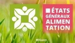 Etats Généraux de l'Alimentation 2017