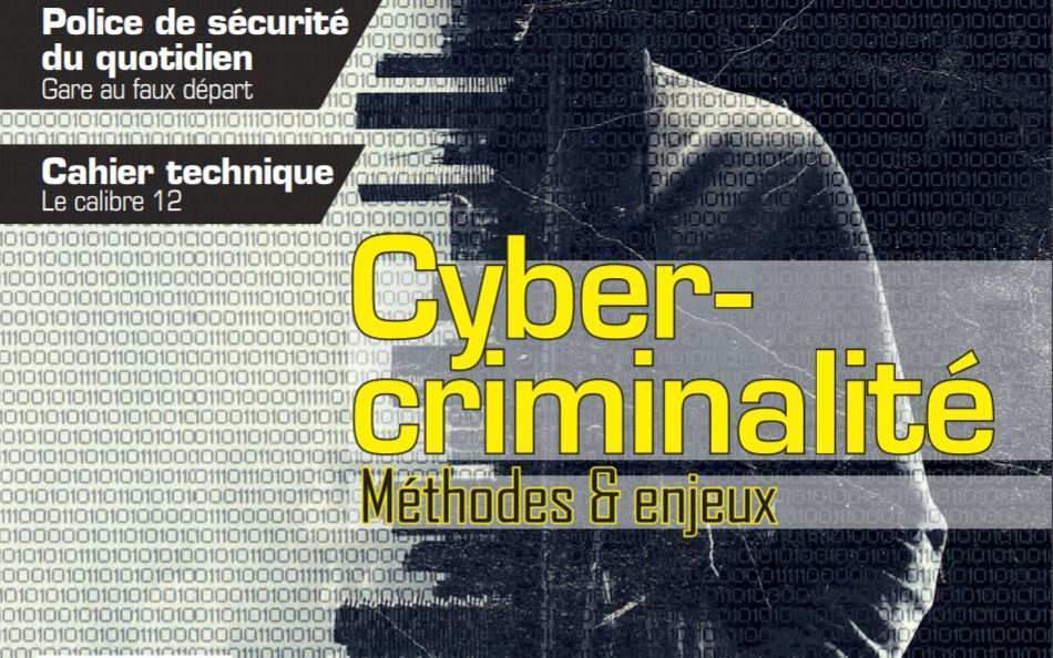 Un dossier sur la cybercriminalité dans le magazine de l'UNSA-Police