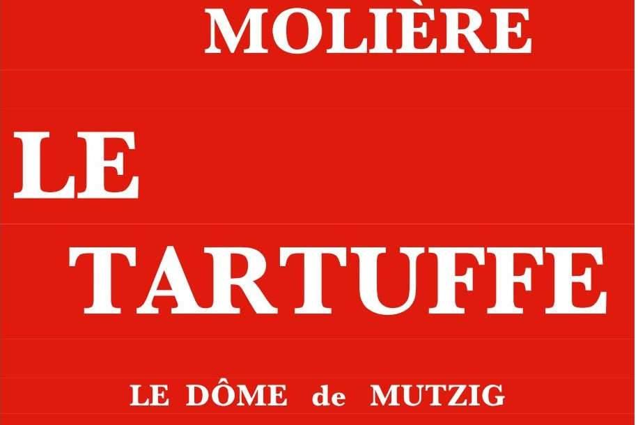 Le Tartuffe de Molière, du 22 au 23 janvier à Mutzig (67)