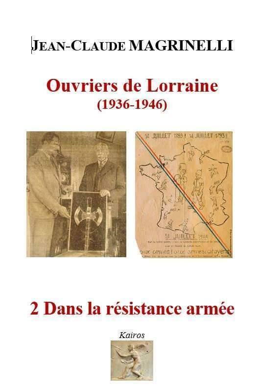 Ouvriers de Lorraine, de Jean-Claude Magrinelli est publié chez Kaïros (DR)