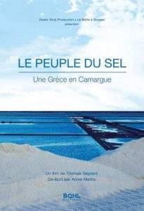 Le Peuple du Sel : Un documentaire sur les Grecs de Camargue