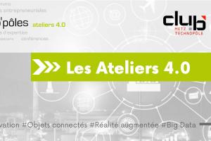 Metz : Les Ateliers 4.0