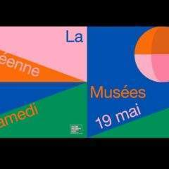 14e Nuit européenne des musées  Samedi 19 mai 2018 de nombreux musées ouvrir