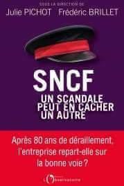 SNCF : Un scandale peut en cacher un autre (Ed. L'observatoire)