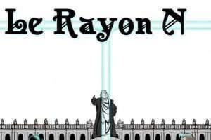 Le rayon N (Charles Ancé)