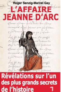 L'Affaire Jeanne d'Arc a été publiée en 2007 aux éditions Florent Massot (DR)