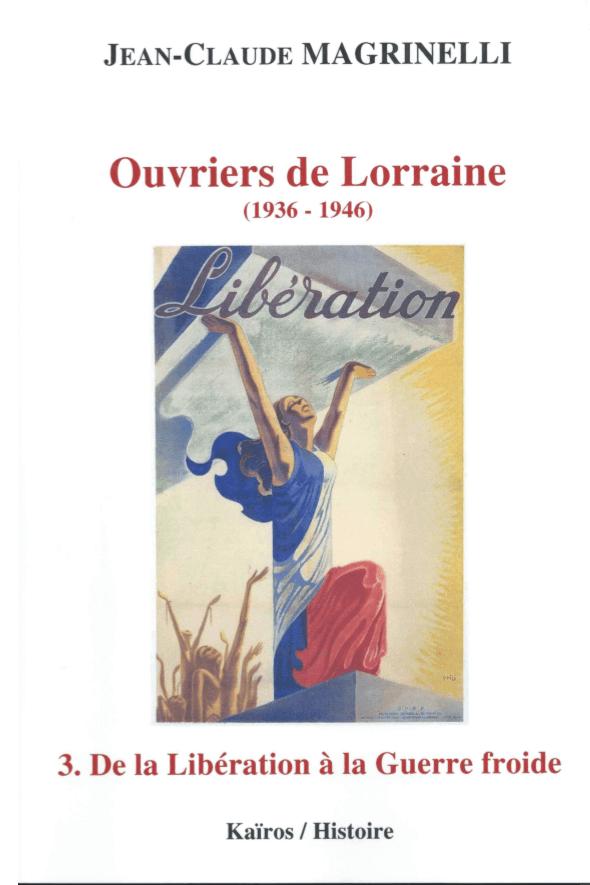 Ouvriers de Lorraine, tome 3 (Editions Kaïros)