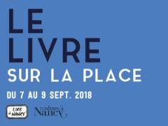 Le Livre sur la place à Nancy, 2018 (Affiche)