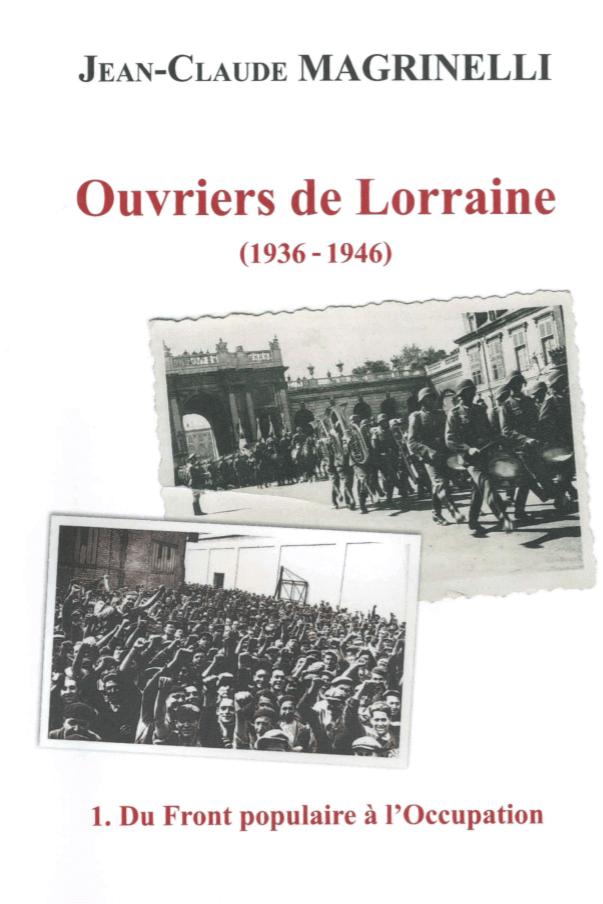 Ouvriers de Lorraine, tome 1 (Editions Kaïros)