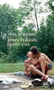 Nicolas Mathieu - Leurs enfants apres eux (Ed Actes Sud) Goncourt-2018