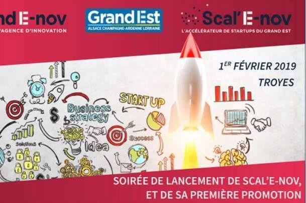 Scal'E-nov, première promotion de 24 startups le 1er février 2019 à Troyes (affiche)