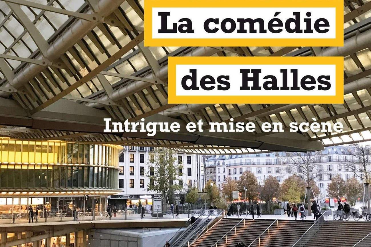 Livre : La comédie des Halles