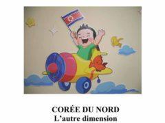 Corée du Nord, l'autre dime nsion, un livre de Claude Vautrin (DR)