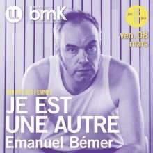 Je est une autre, d'Emanuel Bémer, (Photo Factuel)