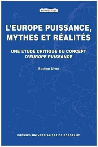 L'Europe, puissance, mythes et réalités (éditions PUB)
