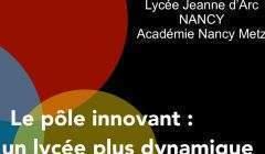 Le pôle innovant, lycée Jeanne d'Arc à Nancy