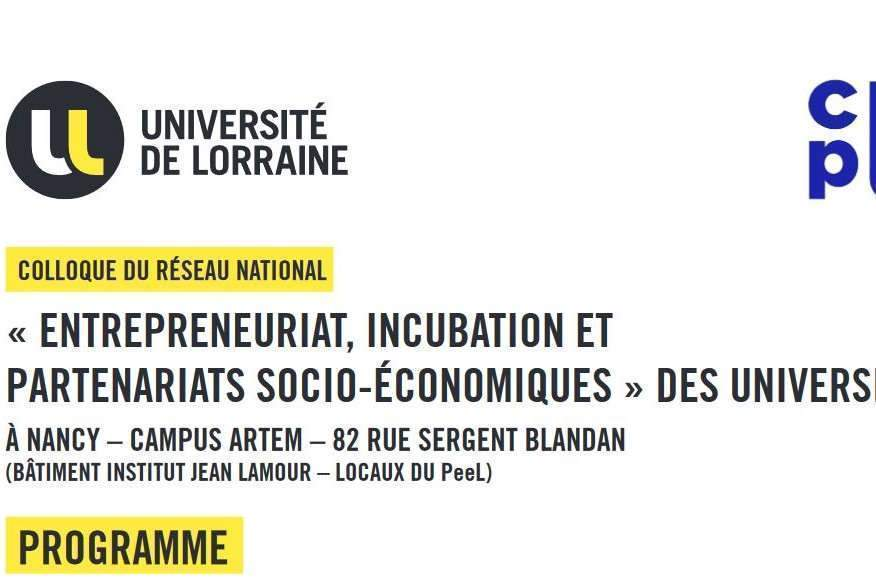 1er colloque national du réseau des vice-présidents Entrepreneuriat à Nancy