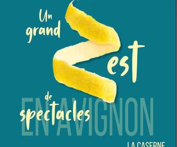 Avignon : 16 compagnies du Grand Est dans le OFF !