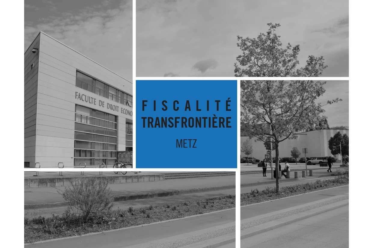 Nouveau diplôme universitaire « fiscalité transfrontière » en DEA à Metz