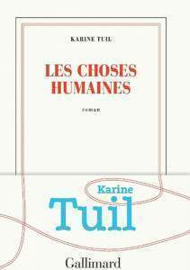 les-choses-humaines-karine-tuil-goncourt-lyceens-2019