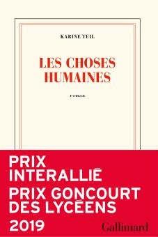 Les choses Humaines, Prix Goncourt des lycéens 2019 (FNAC)