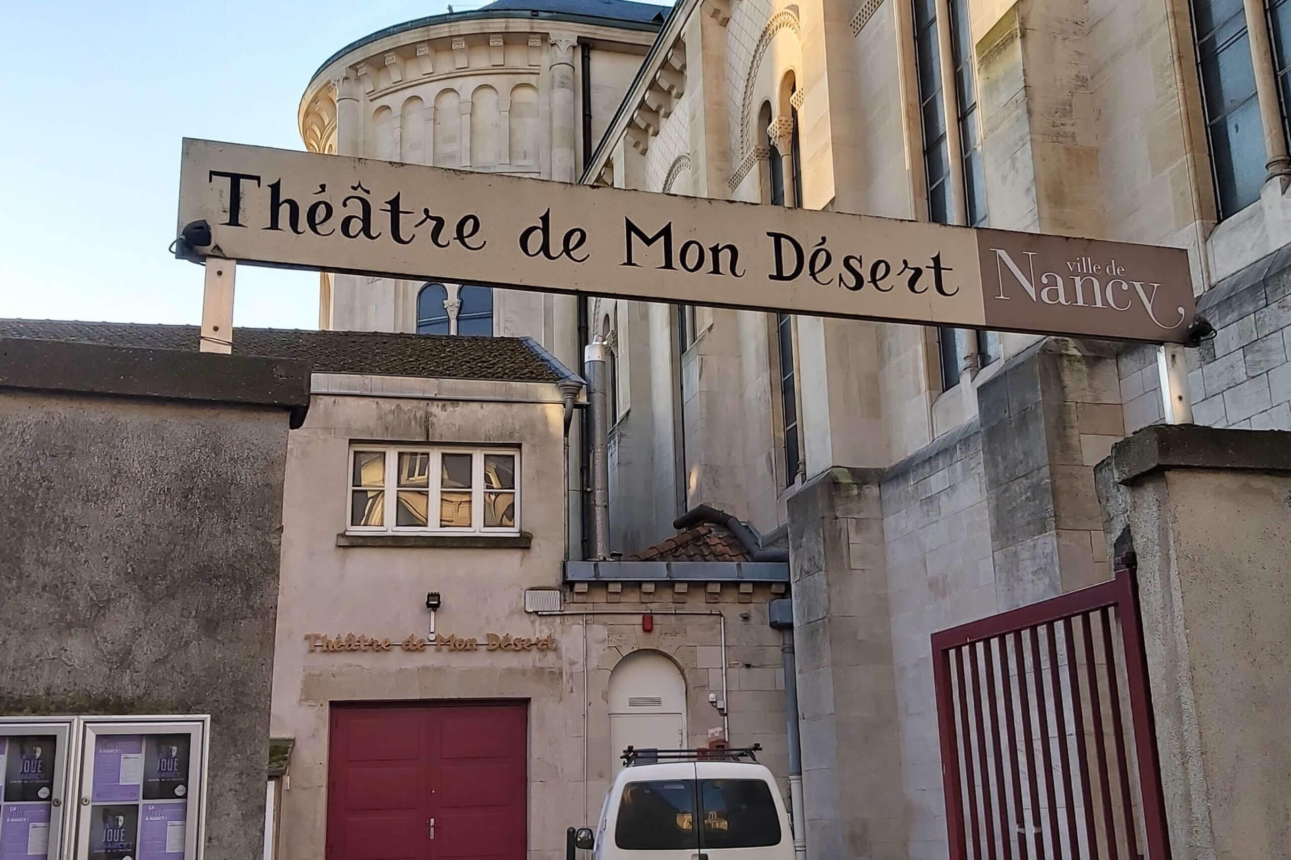 Nancy : le Théâtre de Mon Désert dédié à la création
