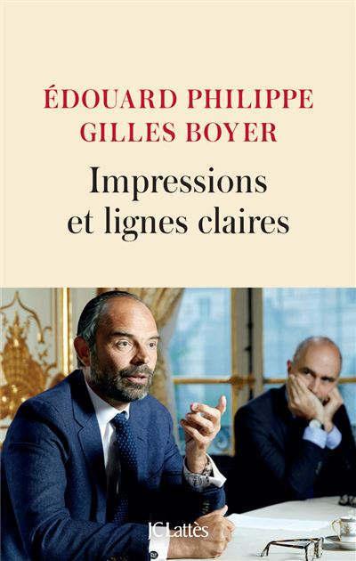 """""""Impressions et lignes claires"""" d'Edouard Philippe et Gilles Boyer (Ed. Lattès)"""