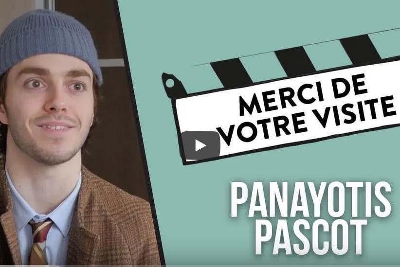 """""""merci de votre visite"""" de Panayotis Pascot (YouTube)"""