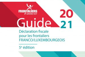 GUIDE 2021 Declaration fiscale FR-LU