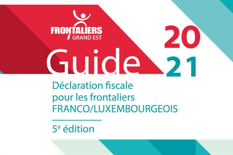GUIDE 2021 Declaration fiscale FR-LU