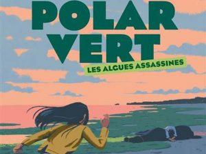 Les algues assassines de Thierry Colombié, éditions Milan